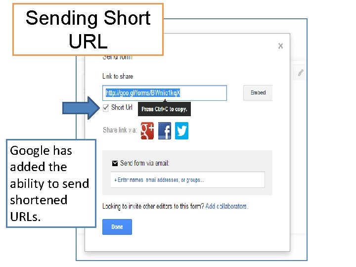 Sending Short URL Google has added the ability to send shortened URLs.