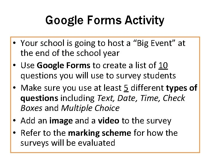 """Google Forms Activity • Your school is going to host a """"Big Event"""" at"""
