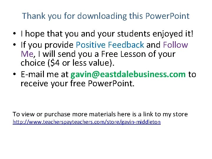 Thank you for downloading this Power. Point • I hope that you and your