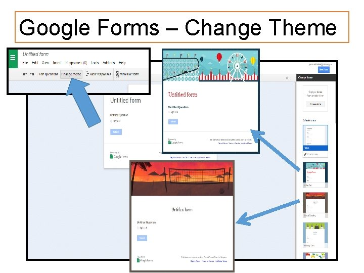 Google Forms – Change Theme