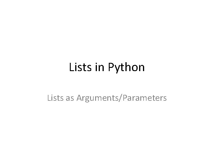 Lists in Python Lists as Arguments/Parameters
