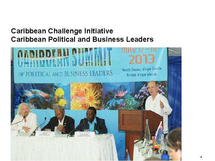 Caribbean Challenge Initiative Caribbean Political and Business Leaders 9/15/2020 4