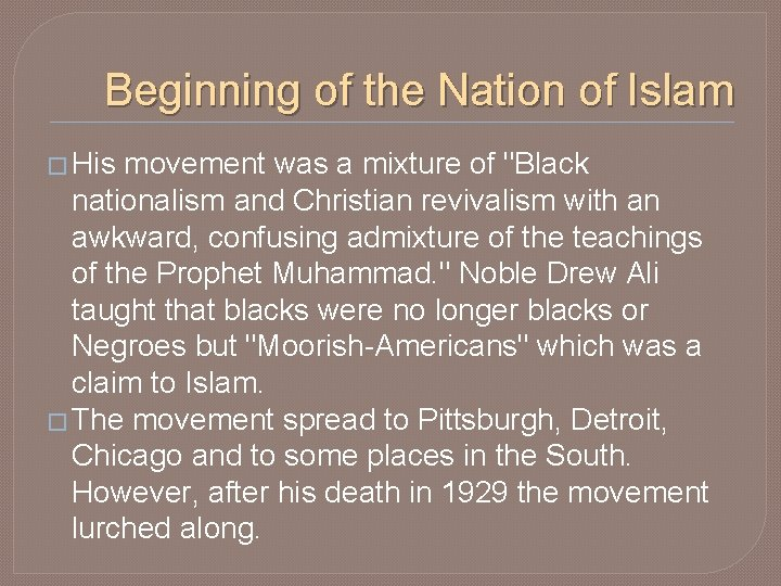 """Beginning of the Nation of Islam � His movement was a mixture of """"Black"""