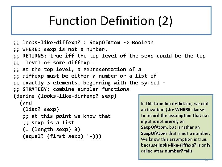 Function Definition (2) ; ; looks-like-diffexp? : Sexp. Of. Atom -> Boolean ; ;