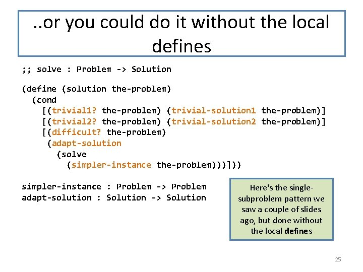 . . or you could do it without the local defines ; ; solve