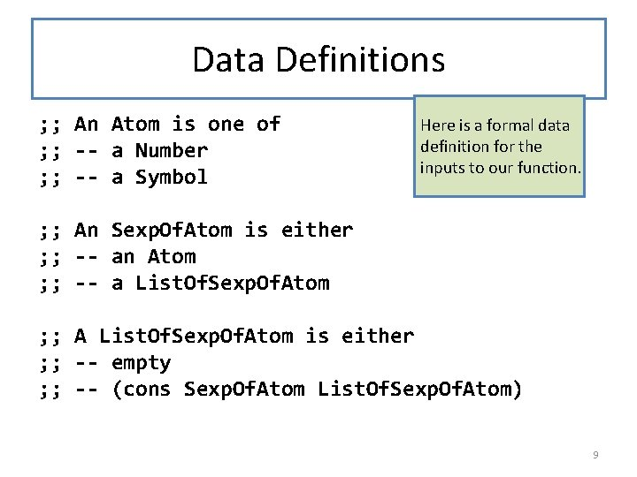 Data Definitions ; ; An Atom is one of ; ; -- a Number