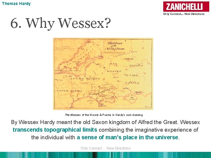 Thomas Hardy 6. Why Wessex? The Wessex of the Novels & Poems in Hardy's
