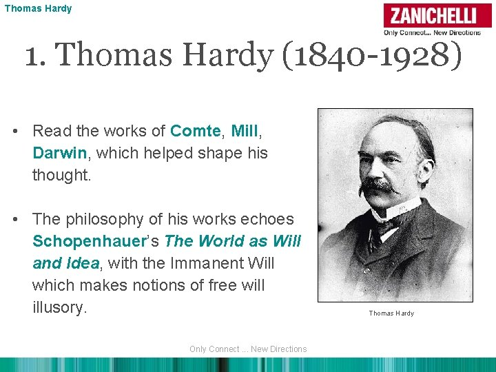 Thomas Hardy 1. Thomas Hardy (1840 -1928) • Read the works of Comte, Mill,