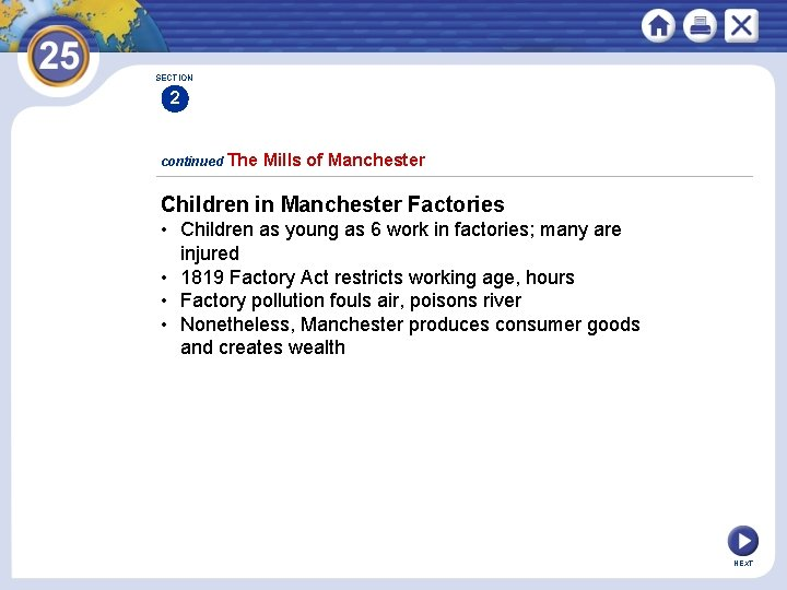 SECTION 2 continued The Mills of Manchester Children in Manchester Factories • Children as