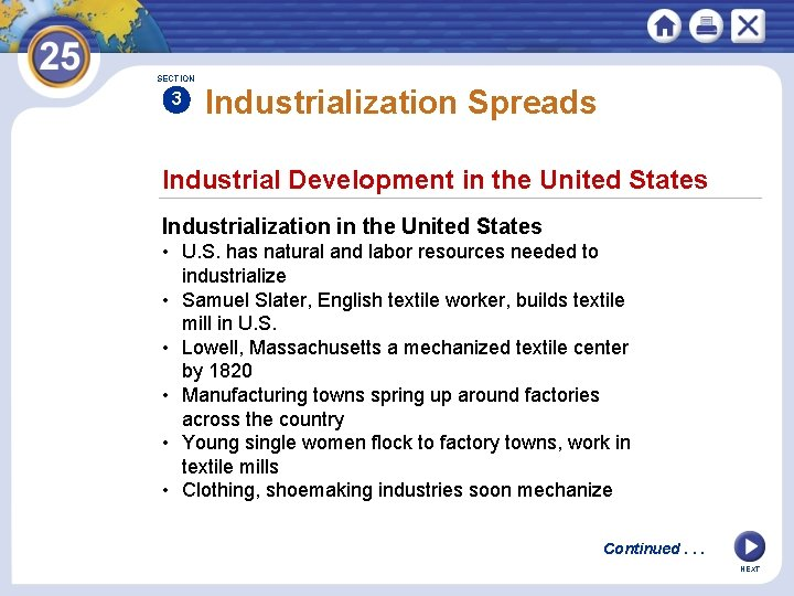 SECTION 3 Industrialization Spreads Industrial Development in the United States Industrialization in the United