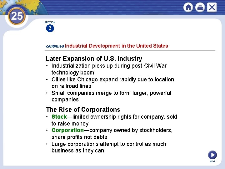 SECTION 3 continued Industrial Development in the United States Later Expansion of U. S.