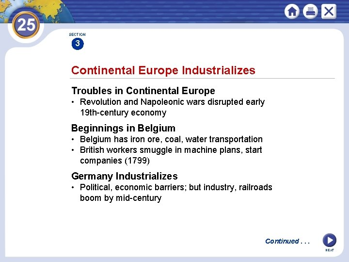 SECTION 3 Continental Europe Industrializes Troubles in Continental Europe • Revolution and Napoleonic wars