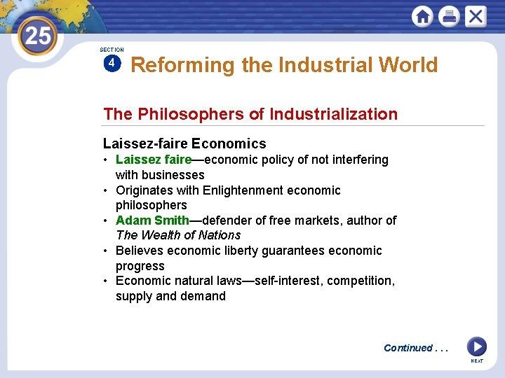 SECTION 4 Reforming the Industrial World The Philosophers of Industrialization Laissez-faire Economics • Laissez