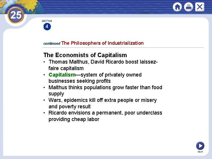 SECTION 4 continued The Philosophers of Industrialization The Economists of Capitalism • Thomas Malthus,