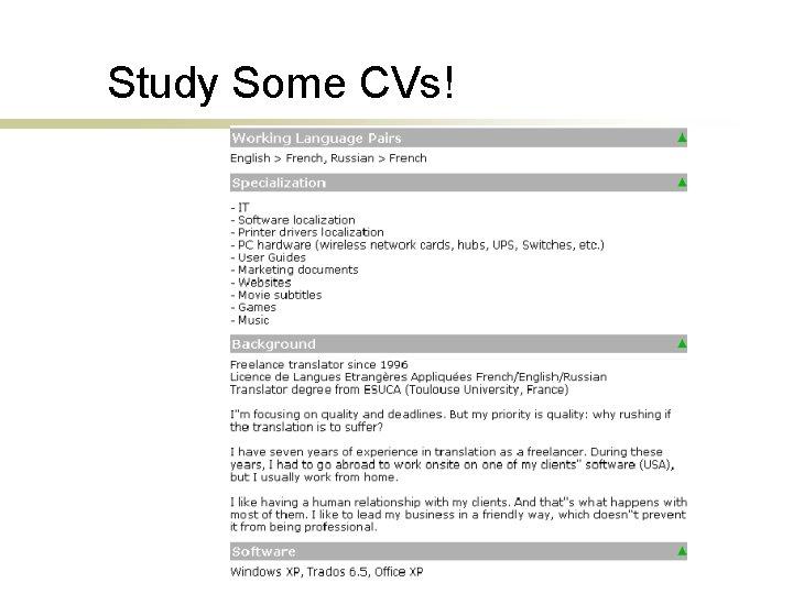 Study Some CVs!
