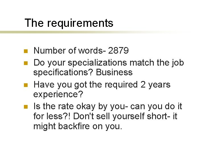 The requirements n n Number of words- 2879 Do your specializations match the job