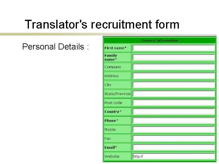 Translator's recruitment form Personal Details :
