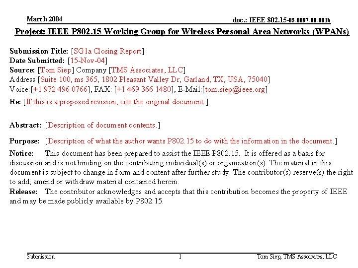 March 2004 doc. : IEEE 802. 15 -05 -0097 -00 -001 b Project: IEEE