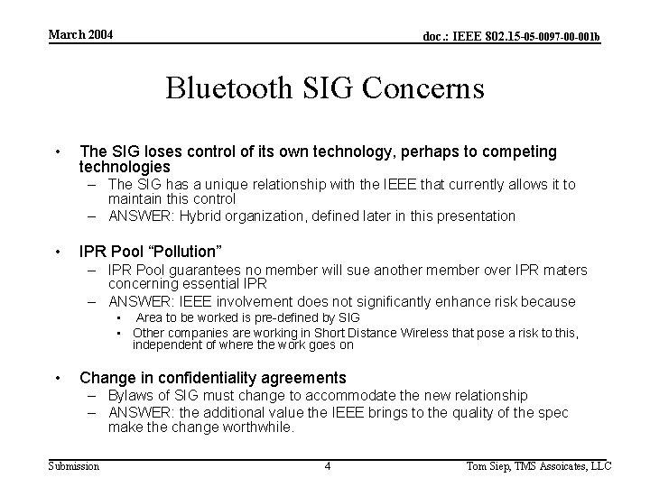 March 2004 doc. : IEEE 802. 15 -05 -0097 -00 -001 b Bluetooth SIG
