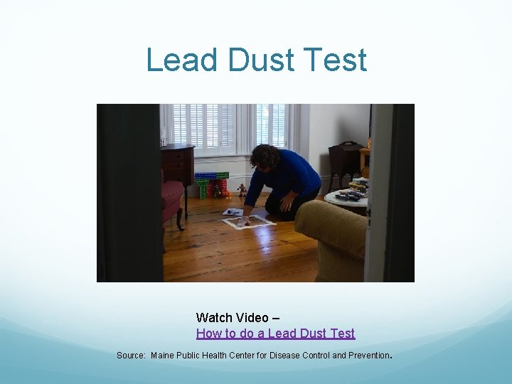 Lead Dust Test Watch Video – How to do a Lead Dust Test Source: