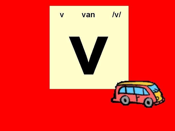 v v van /v/