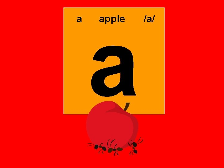 a a apple /a/