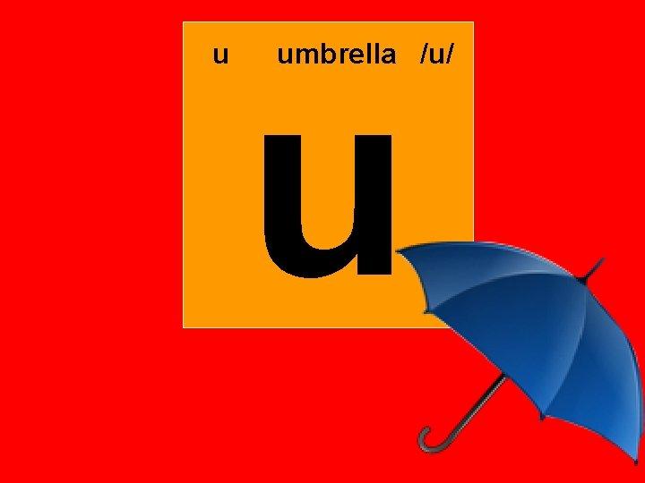 u u umbrella /u/
