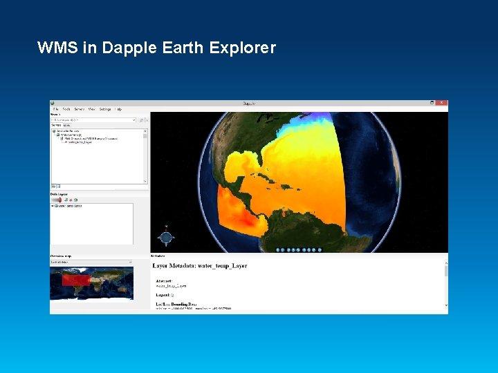 WMS in Dapple Earth Explorer