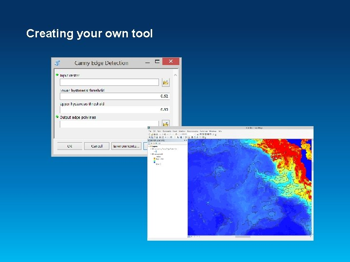 Creating your own tool