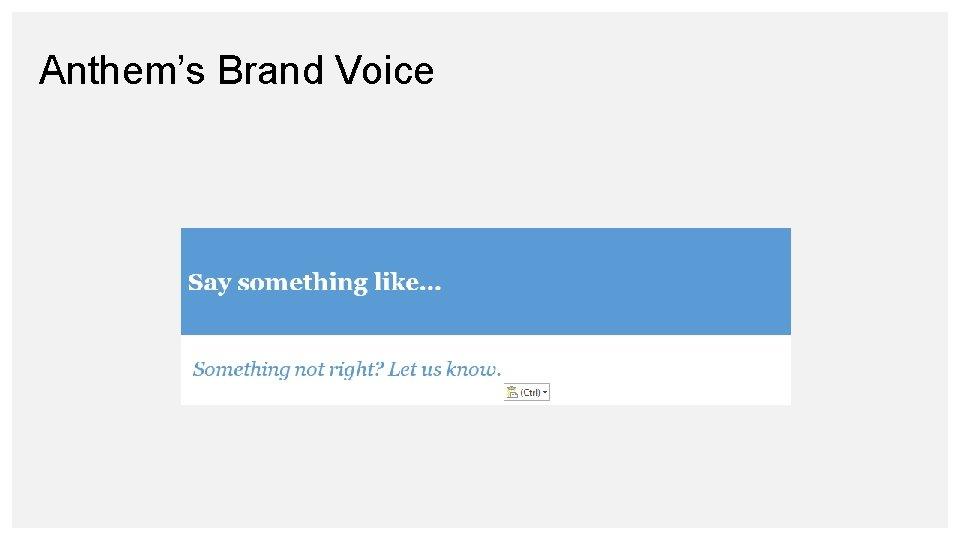 Anthem's Brand Voice