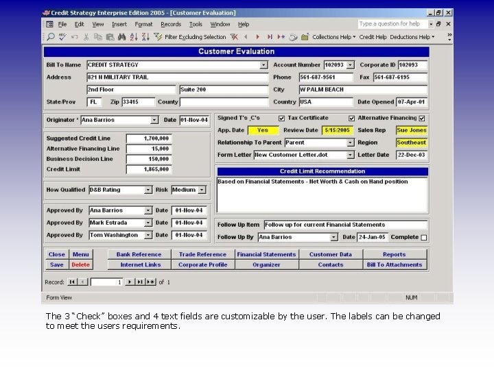 """The 3 """"Check"""" boxes and 4 text fields are customizable by the user. The"""