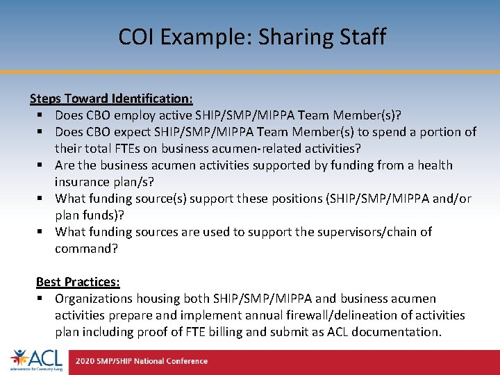 COI Example: Sharing Staff Steps Toward Identification: § Does CBO employ active SHIP/SMP/MIPPA Team