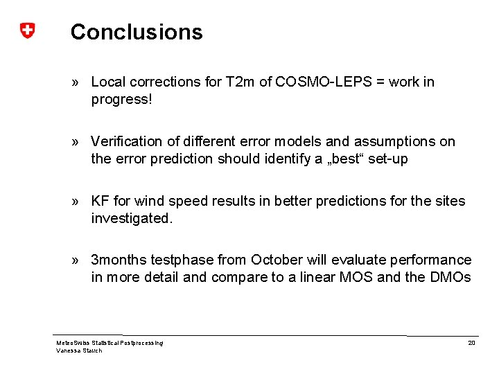 Conclusions » Local corrections for T 2 m of COSMO-LEPS = work in progress!