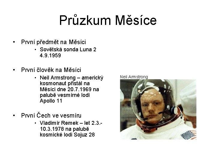 Průzkum Měsíce • První předmět na Měsíci • Sovětská sonda Luna 2 4. 9.