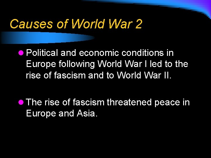 Causes of World War 2 l Political and economic conditions in Europe following World