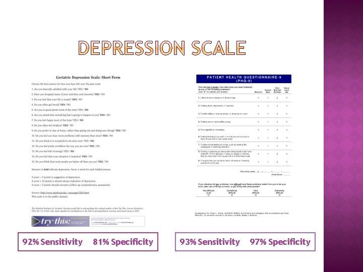 92% Sensitivity 81% Specificity 93% Sensitivity 97% Specificity