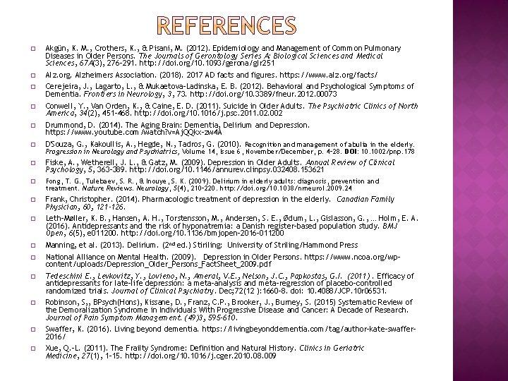 � Akgün, K. M. , Crothers, K. , & Pisani, M. (2012). Epidemiology and