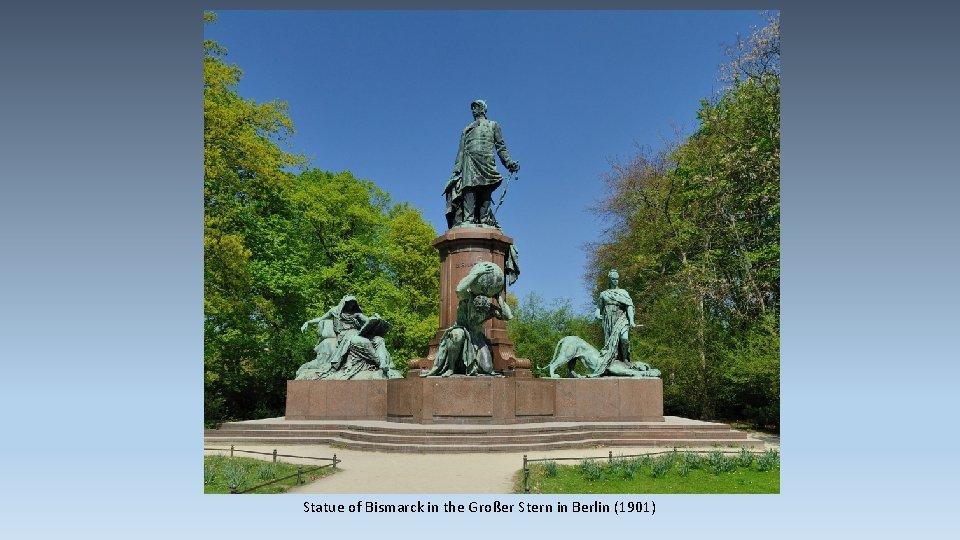 Statue of Bismarck in the Großer Stern in Berlin (1901)