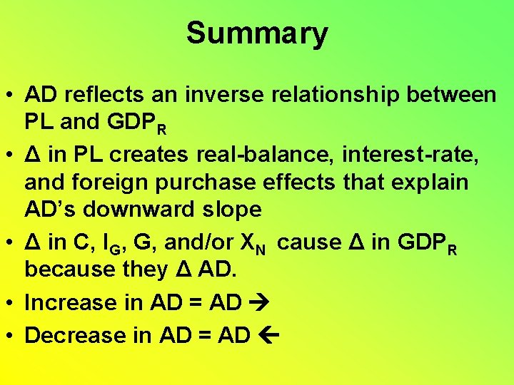 Summary • AD reflects an inverse relationship between PL and GDPR • Δ in
