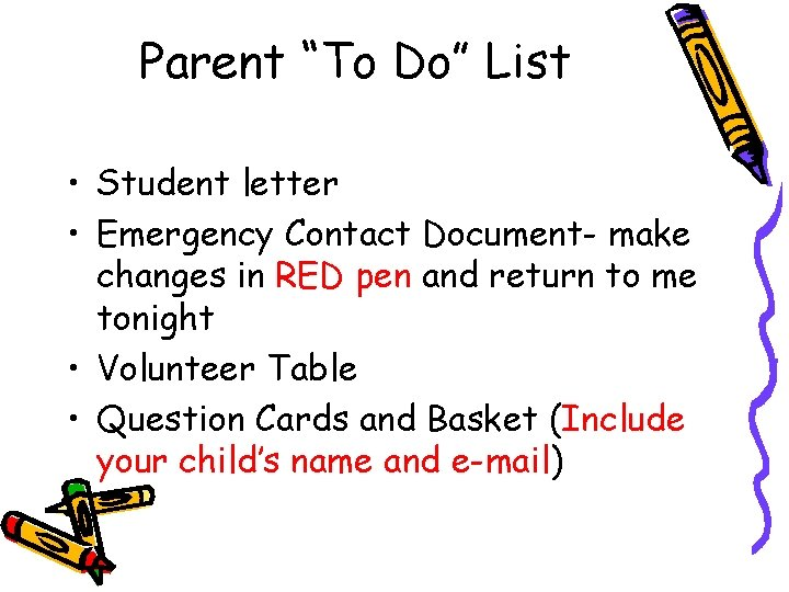 """Parent """"To Do"""" List • Student letter • Emergency Contact Document- make changes in"""