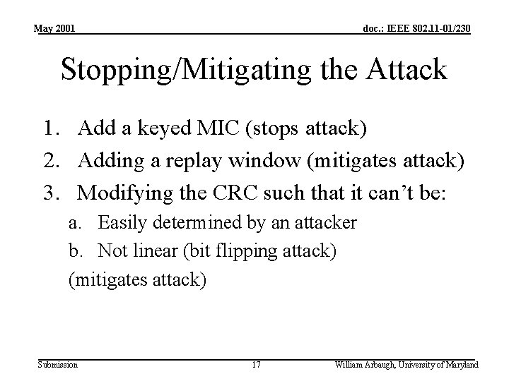 May 2001 doc. : IEEE 802. 11 -01/230 Stopping/Mitigating the Attack 1. Add a