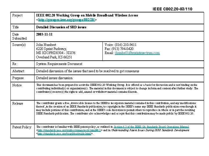 IEEE C 802. 20 -03/110 Project IEEE 802. 20 Working Group on Mobile Broadband