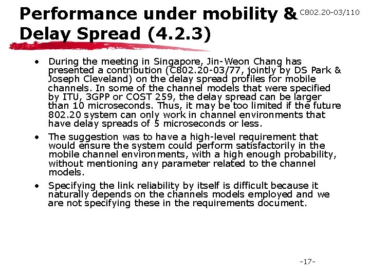 Performance under mobility & C 802. 20 -03/110 Delay Spread (4. 2. 3) •
