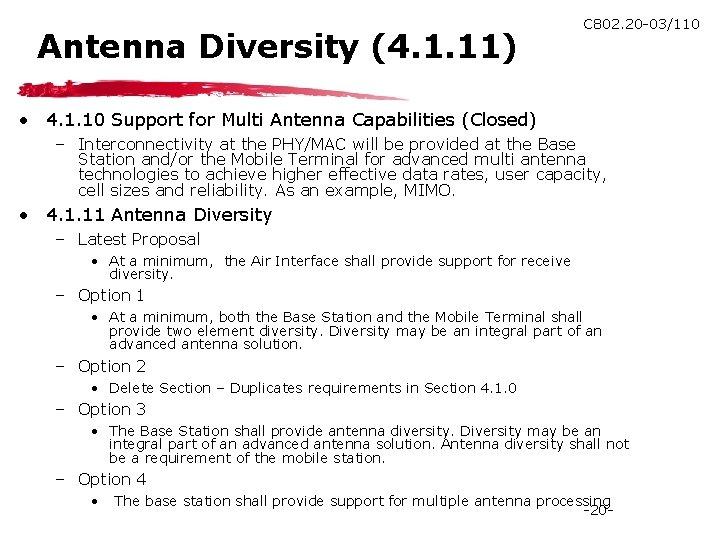 Antenna Diversity (4. 1. 11) C 802. 20 -03/110 • 4. 1. 10 Support