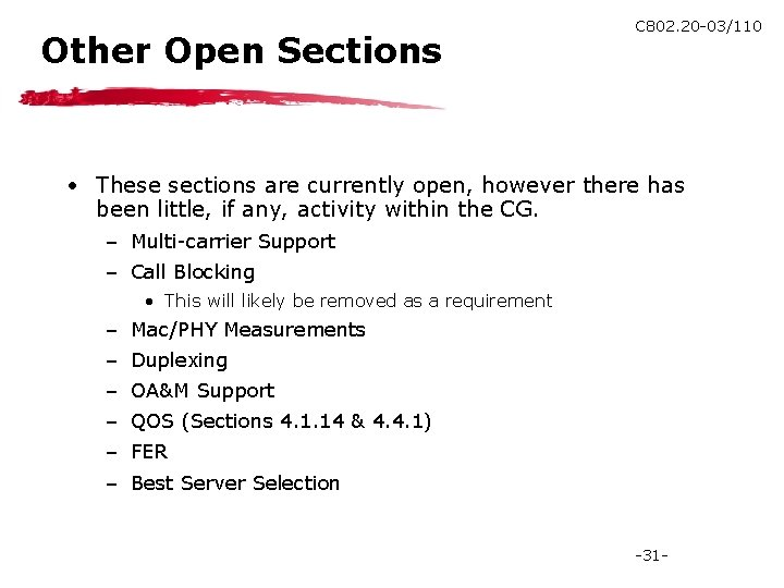 Other Open Sections C 802. 20 -03/110 • These sections are currently open, however