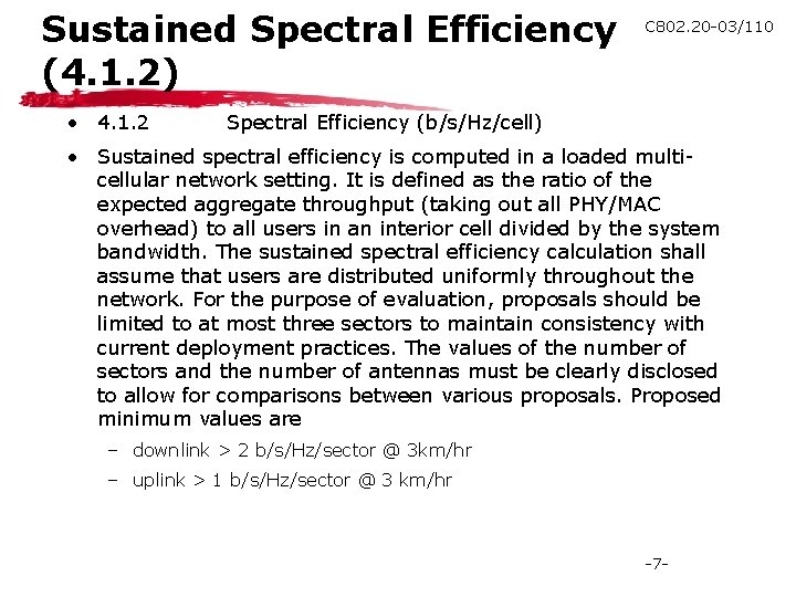 Sustained Spectral Efficiency (4. 1. 2) • 4. 1. 2 C 802. 20 -03/110