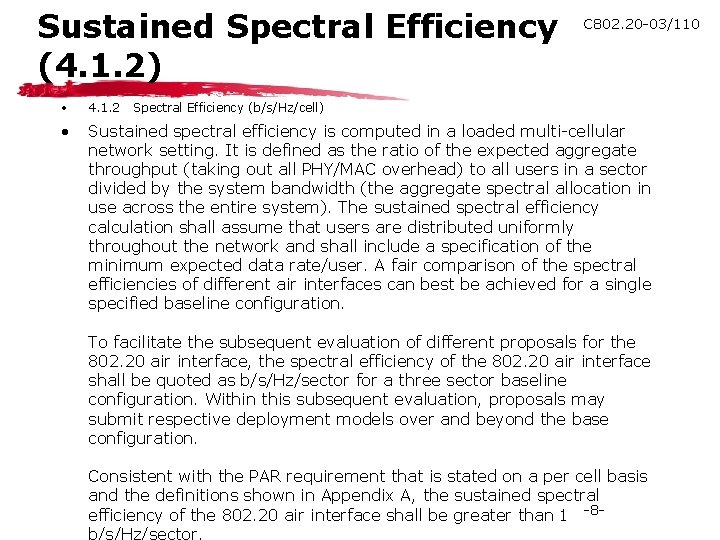 Sustained Spectral Efficiency (4. 1. 2) C 802. 20 -03/110 • 4. 1. 2