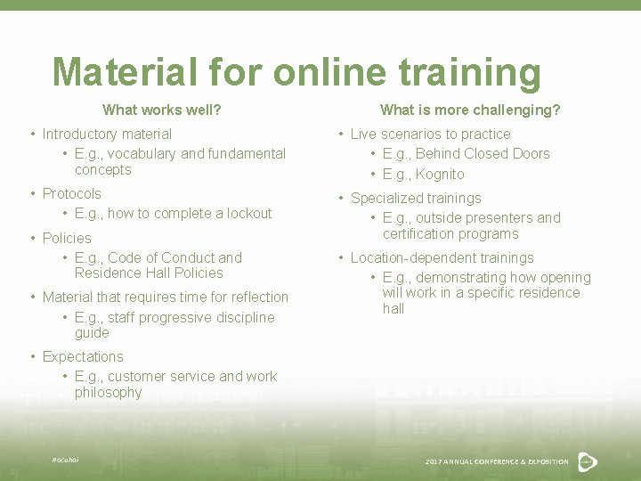 Material for online training What works well? What is more challenging? • Introductory material