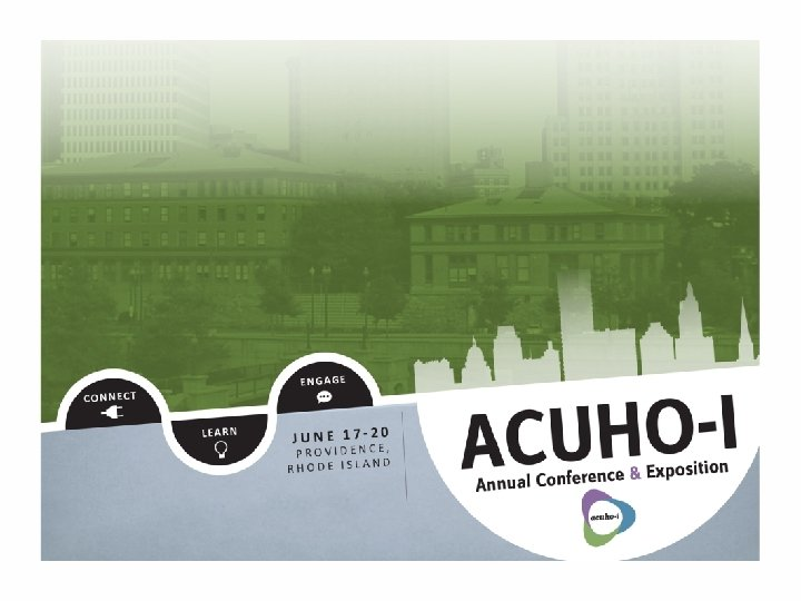 #acuhoi 2017 ANNUAL CONFERENCE & EXPOSITION
