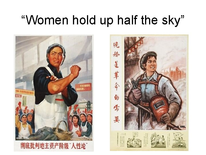 """""""Women hold up half the sky"""""""